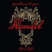 Great Classical Composers: Handel, Vol. 8 by Various Artists