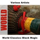 World Classics: Black Magic by Various Artists