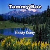 Hanky Panky by Tommy Roe
