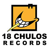 The Best Of 18 Chulos Records. 15 Aniversario by Various Artists