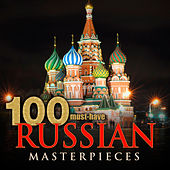 100 Must-Have Russian Masterpieces by Various Artists