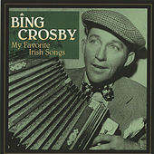 My Favorite Irish Songs by Bing Crosby
