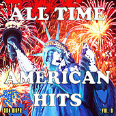 All Time American Hits and More, Vol. 3 by Various Artists