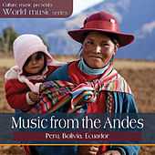 World Music - Music from the Andes by Various Artists