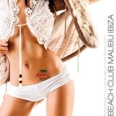 Beach Club Malibu Ibiza by Various Artists