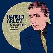Harold Arlen Songbook: Over the Rainbow by Various Artists