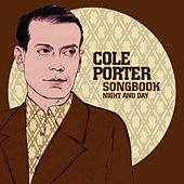 Cole Porter Songbook: Night and Day by Various Artists