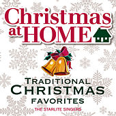 Christmas at Home: Traditional Christmas Favorites by The Starlite Singers