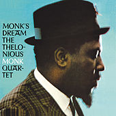 Monk's Dream (Bonus Track Version) by Thelonious Monk
