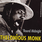 Round Midnight. The Complete Blue Note Sessions & More (Bonus Track Version) by Thelonious Monk