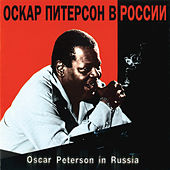 Oscar Peterson In Russia by Oscar Peterson