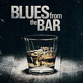 Blues from the Bar by Various Artists