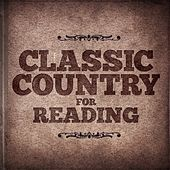 Classic Country For Reading by Various Artists