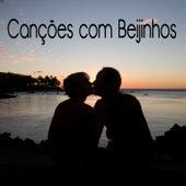 Canções Com Beijinhos von Various Artists