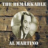 The Remarkable Al Martino by Al Martino