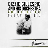 Anthologie 3 (Stay on It) (Live) by Dizzy Gillespie