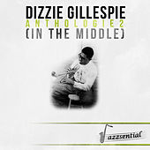 Anthologie 2 (In the Middle) (Live) by Dizzy Gillespie