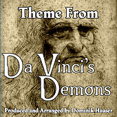 Da Vinci's Demons: Main Title (From the Original Score To