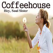 Coffeehouse: Hey, Soul Sister by The O'Neill Brothers Group