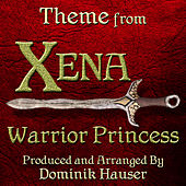 Xena: Warrior Princess - Main Theme (From the Original Score to