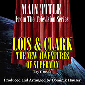 Lois and Clark: Main Theme (From the Original Score To