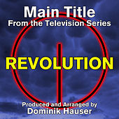 Revolution: Main Title (From the Original Score to