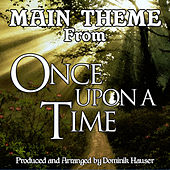 Once Upon a Time: Main Title (From the Original Score To