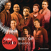 Best of Coke Studio India Season 3 by Various Artists