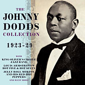 The Johnny Dodds Collection 1923-29 by Various Artists