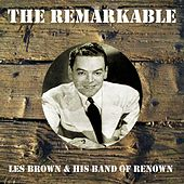 The Remarkable Les Brown His Band of Renown by Les Brown