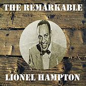 The Remarkable Lionel Hampton by Lionel Hampton