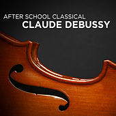 After School Classical: Claude Debussy by Dubravka Tomsic