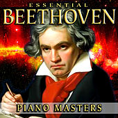 Essential Beethoven Piano Masters by Various Artists