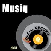 Musiq by Off the Record