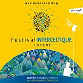 43eme Festival Interceltique De Lorient - Année Des Asturies - Celtic Music - Keltia Musique Bretagne by Various Artists