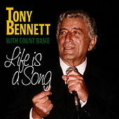 Life Is A Song by Tony Bennett