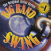 Big Band Swing Volume 1 by Various Artists