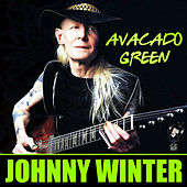 Avacado Green by Johnny Winter