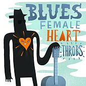Blues - Female Heart Throbs by Various Artists