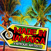 Made in Jamaica by Various Artists