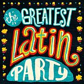 The Greatest Latin Party by Various Artists