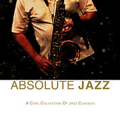 Absolute Jazz by Various Artists