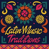 Latin Music: Traditions by Various Artists