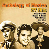 Anthology Of Mexico by Various Artists