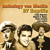 Anthology Von Mexiko by Various Artists