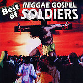 Best Of Reggae Gospel Soldiers by Various Artists