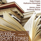 The Very Best Classic Short Stories - Volume 2 by Various Artists