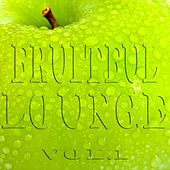 Fruitful Lounge, Vol. 1 (Juicy Appletinis and Smooth Easy Listening) by Various Artists