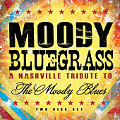 Moody Bluegrass - A Nashville Tribute to the Moody Blues by Various Artists
