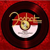 Winter Wonderland by Foghat